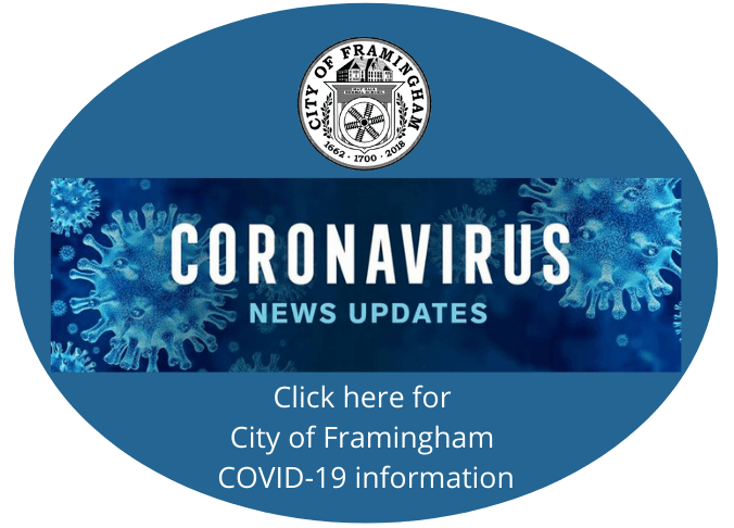 Click here for City of Framingham COVID-19 information.